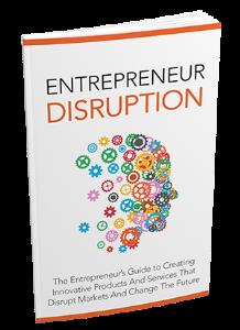 entrepreneur disruption