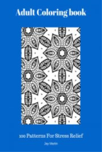 adult coloring book: 100 patters for stress relief