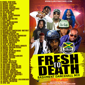 dj roy fresh to death dancehall mix vol.4 [sept 2018]