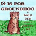 G is for Groundhog | eBooks | Children's eBooks