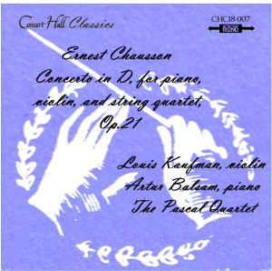 chausson: concerto in d, for piano, violin, and string quartet, op.21 - kaufam/balsam/pascal quartet