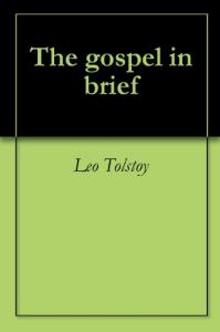 gospel in brief - lev tolstoy