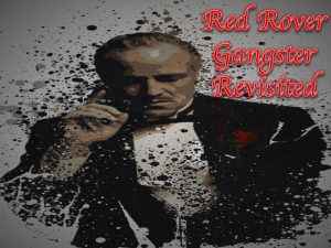 red rover gangster revisited