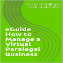 eGuide - How to Manage a Virtual Paralegal Business | eBooks | Law