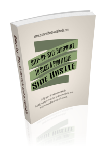 step-by-step blueprint to starting a profitable side hustle