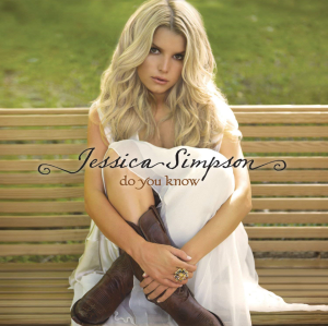 jessica simpson do you know (2008) (sony bmg music) (11 tracks) 320 kbps mp3 album