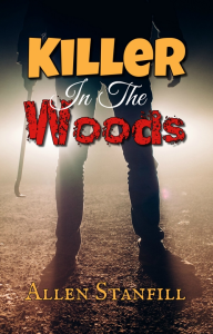 killer in the woods, by allen stanfill