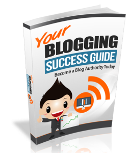 Your Blogging Success Guide | eBooks | Business and Money