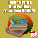 How To Write and Publish Your Own Books | eBooks | Business and Money