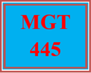 mgt 445 entire course