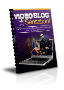 video blog sensation – transform passive readers into superfans glued to their screens