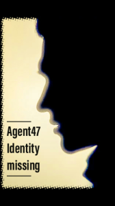 agent 47 identity missing