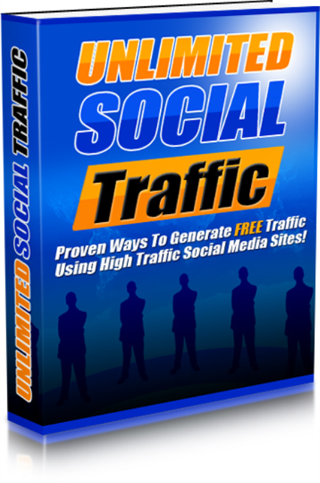 First Additional product image for - Unlimited Social Traffic - Proven Ways To Generate Free Traffic Using High Traffic Social Media Sites!