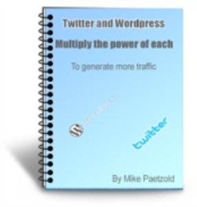 twitter and wordpress - multiply the power of each to generate more traffic