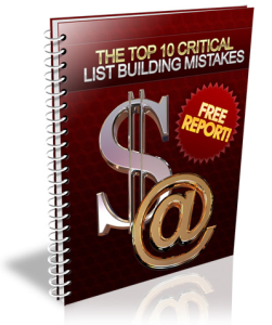 The Top 10 Critical List Building Mistakes | eBooks | Business and Money