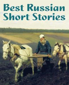 russian short stories of xix - beg. xx centuries