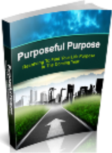 Purposeful Purpose   eBooks   Self Help