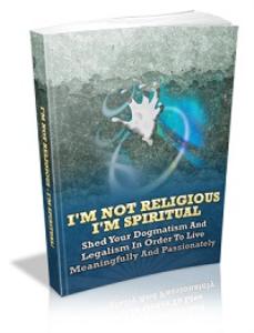 i'm not religious, i'm spiritual
