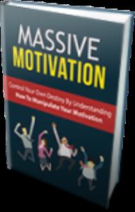 massive motivation
