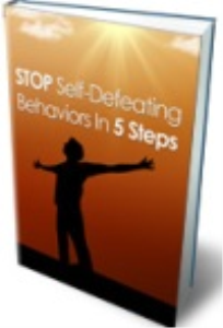 Stop Self Defeating Behaviors In 5 Steps | eBooks | Self Help