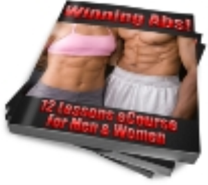 winning abs: a 12 lesson ecourse for men and women