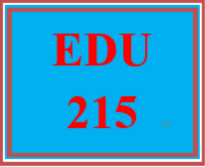 EDU 215 Entire Course | eBooks | Education