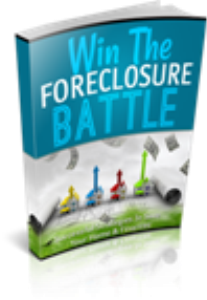 Win The Foreclosure Battle | eBooks | Real Estate