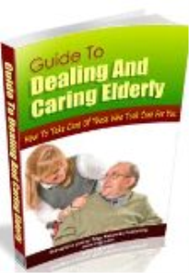 guide to dealing and caring for the elderly