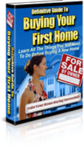 Definitive Guide To Buying Your First Home | eBooks | Real Estate