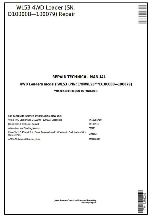 First Additional product image for - John Deere WL53 4WD Loader (SN. D100008—100079) Service Repair Technical Manual (TM13256X19)