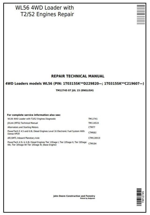 First Additional product image for - John Deere WL56 4WD Loader with T2/S2 Engines Service Repair Technical Manual (TM12745)