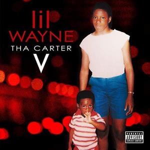tha carter v [explicit] by lil wayne
