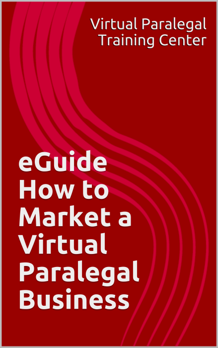 First Additional product image for - eGuide - How to Market a Virtual Paralegal Business