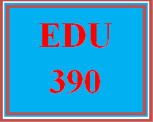 EDU 390 Week 2 Teacher Work Sample Review | eBooks | Education