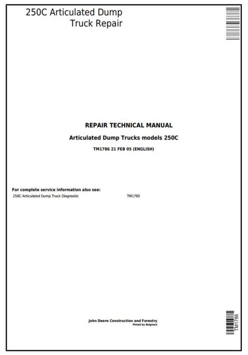 First Additional product image for - John Deere 250C Articulated Dump Truck Service Repair Technical Manual (tm1786)