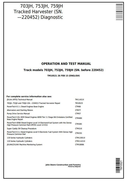 First Additional product image for - John Deere 703JH, 753JH, 759JH (SN.—220452) Track Harvester Diagnostic&Test Service Manual (TM10521)