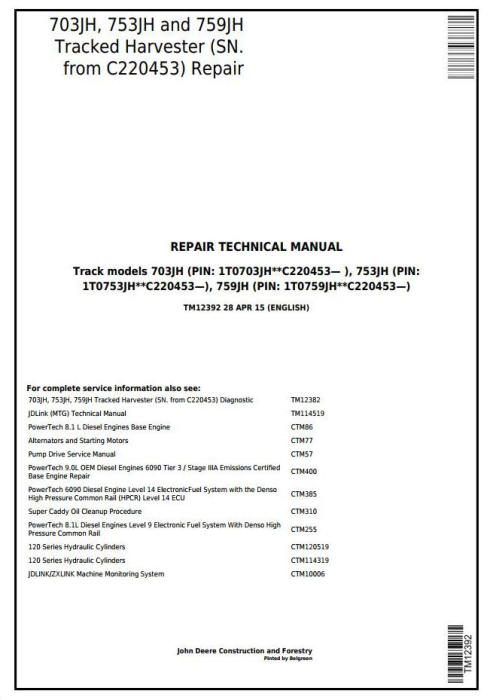 First Additional product image for - John Deere 703JH, 753JH, 759JH Tracked Harvester (SN. from C220453) Service Repair Manual (TM12392)