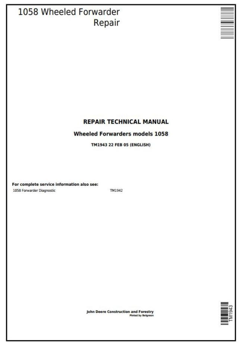 First Additional product image for - John Deere 1010B, 1058 Wheeled Forwarder Service Repair Technical Manual (tm1943)