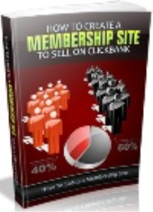 how to create a membership website to sell on clickbank