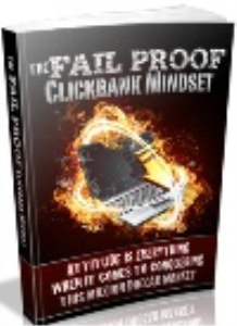 the fail proof clickbank mindset