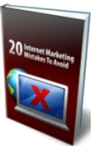 20 internet marketing mistakes to avoid
