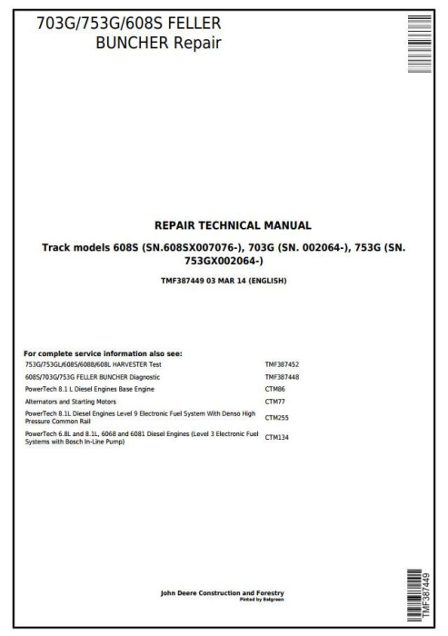 First Additional product image for - John Deere 703G/753G/608S Feller Buncher(Track Harvester) Service Repair Technical Manual(TMF387449)