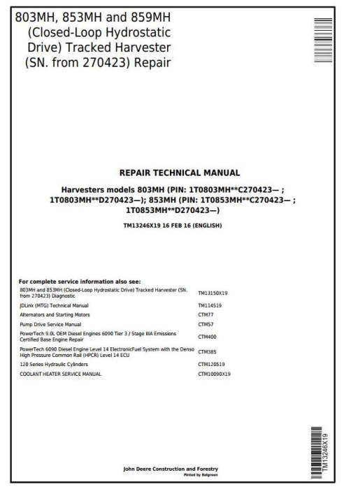 First Additional product image for - John Deere 803MH, 853MH, 859MH(Closed-Loop Hydr.Drv) Harvester (SN.270423-)Repair Manual(TM13246X19)