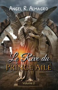 Le Rêve du Prince Ailé (Volume 2), par Angel R. Almagro | eBooks | Poetry