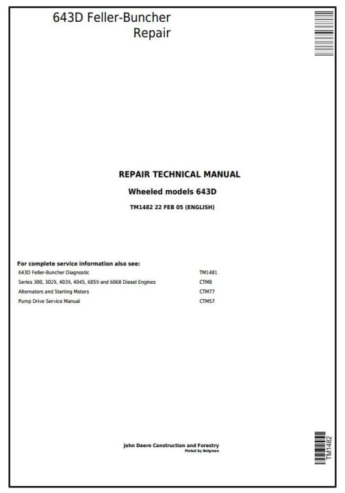 First Additional product image for - John Deere 643D Wheeled Feller Buncher Service Repair Technical Manual (tm1482)