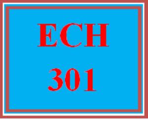 ECH 301 Entire Course   eBooks   Education