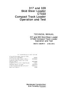 john deere 317 320 ct322 skid steer loader compact track loader operation and test service technical manual tm2151