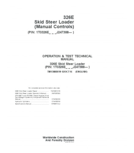 John Deere 326e Skid Steer Loader (Manual Controls) Operation And Test Service Technical Manual Tm13088x19   eBooks   Automotive
