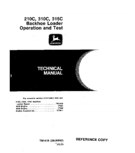 John Deere 210c 310c 315c Backhoe Loader Operation And Test Service Technical Manual Tm1419 | eBooks | Automotive