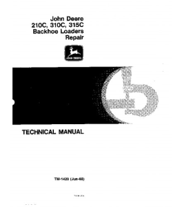 John Deere 210c 310c 315c Backhoe Loader Service Technical Manual Tm1420 | eBooks | Automotive
